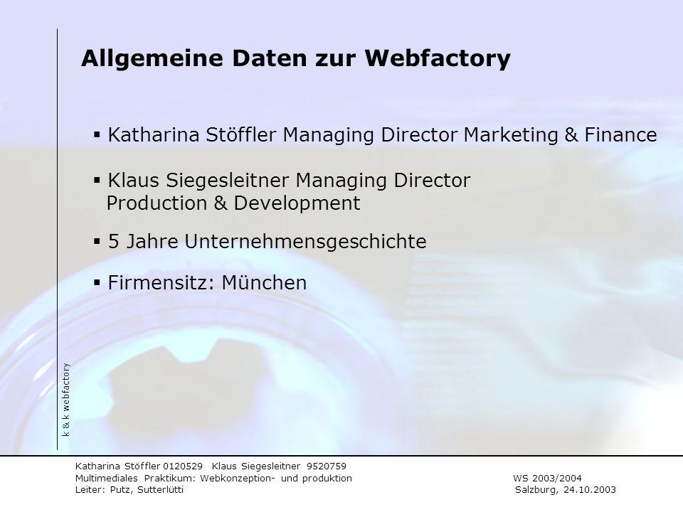Allgemeine Daten zur Webfactory