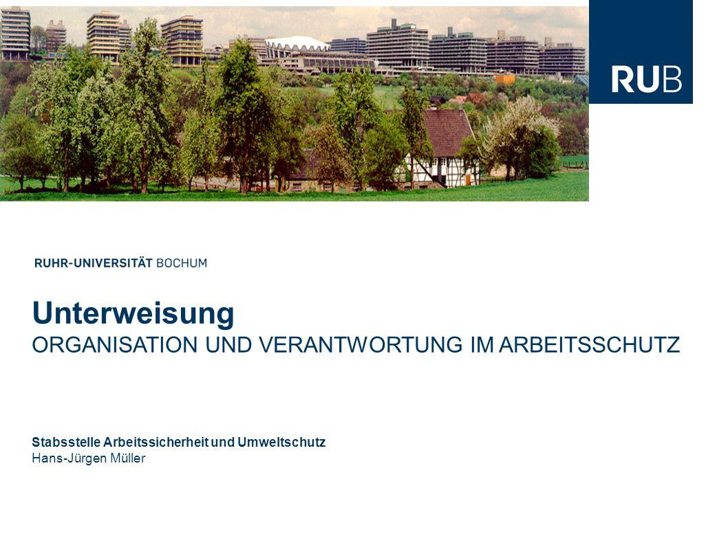 Unterweisung ORGANISATION UND VERANTWORTUNG IM ARBEITSSCHUTZ