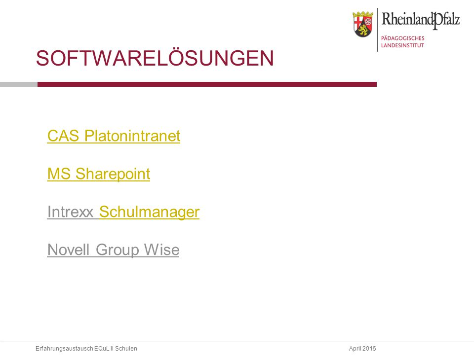 Softwarelösungen CAS Platonintranet MS Sharepoint Intrexx Schulmanager