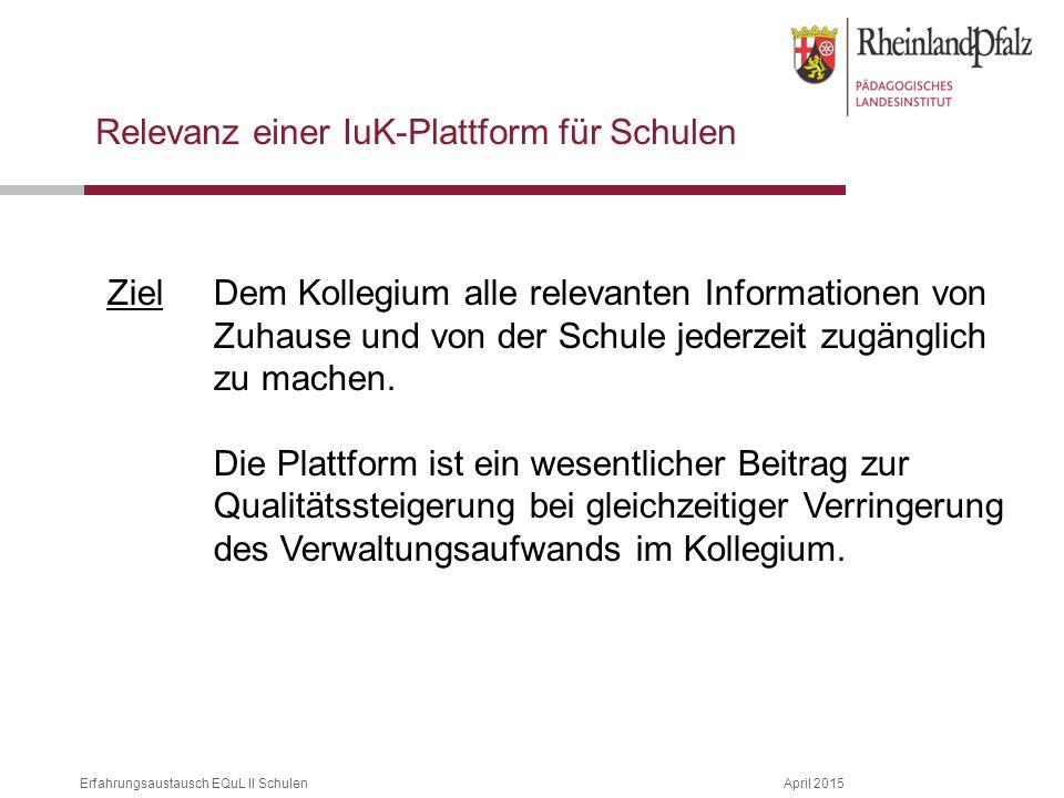 Relevanz einer IuK-Plattform für Schulen
