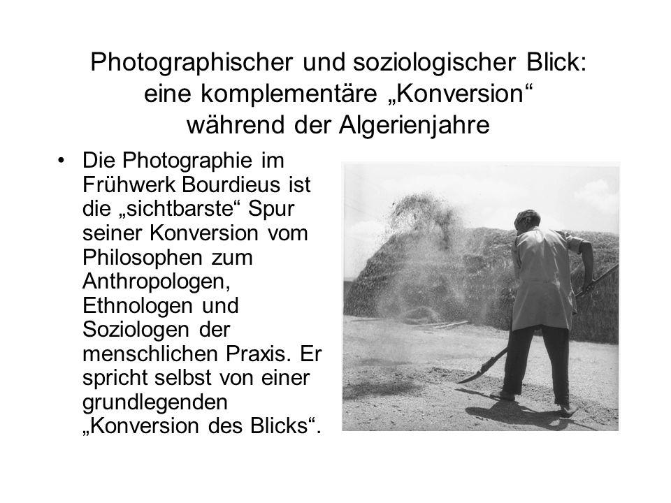 """Photographischer und soziologischer Blick: eine komplementäre """"Konversion während der Algerienjahre"""