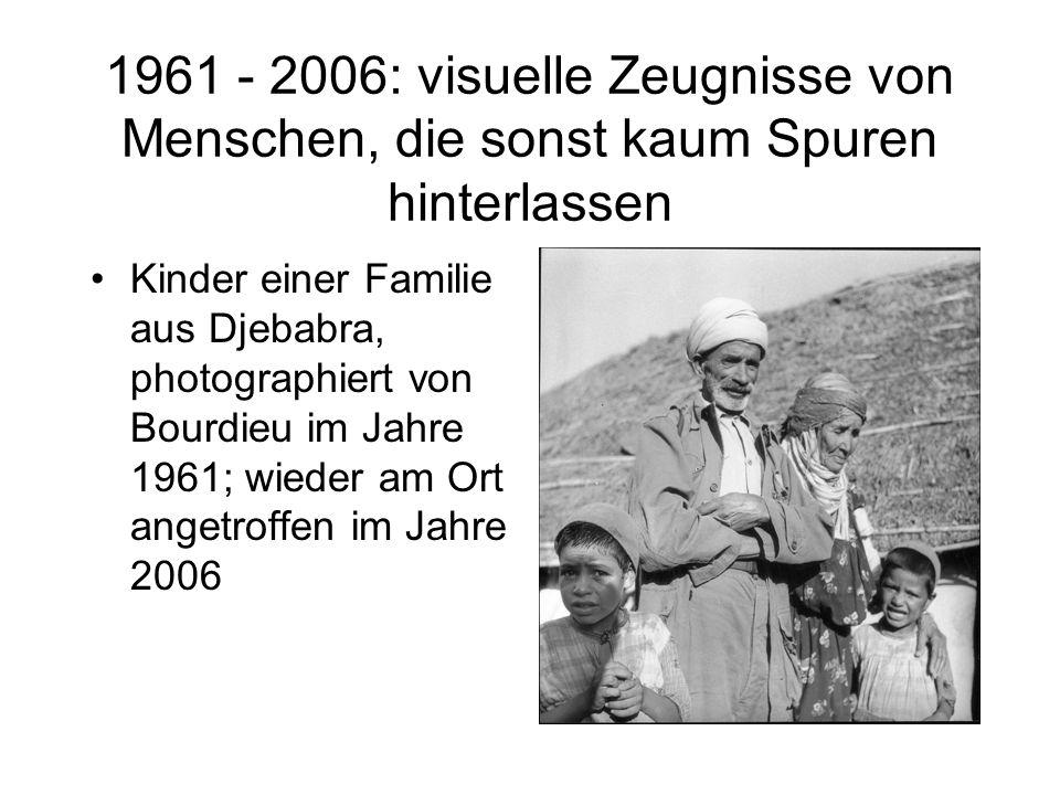 1961 - 2006: visuelle Zeugnisse von Menschen, die sonst kaum Spuren hinterlassen