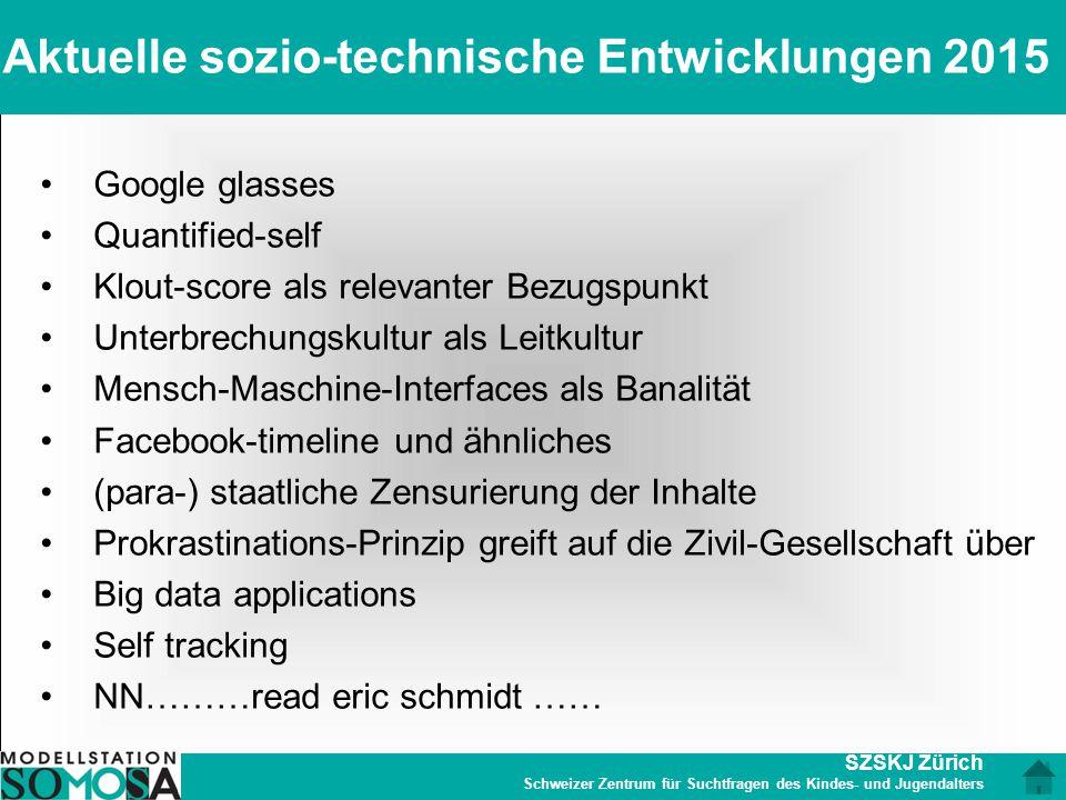 Aktuelle sozio-technische Entwicklungen 2015