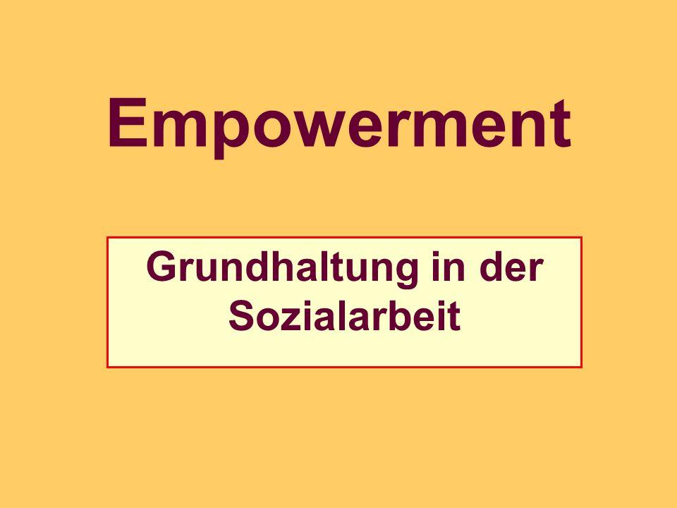 Grundhaltung in der Sozialarbeit