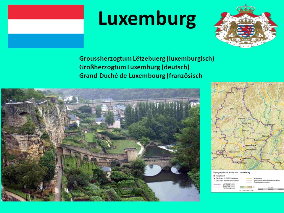 Luxemburg Groussherzogtum Lëtzebuerg (luxemburgisch)