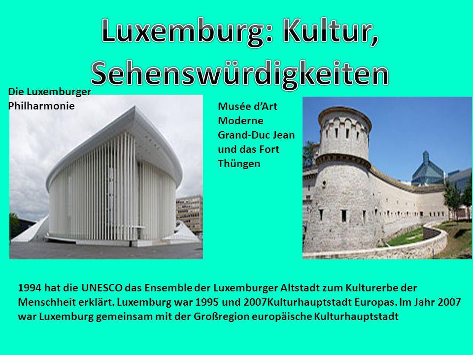 Luxemburg: Kultur, Sehenswürdigkeiten