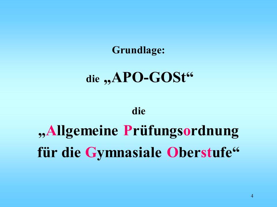 """""""Allgemeine Prüfungsordnung für die Gymnasiale Oberstufe"""