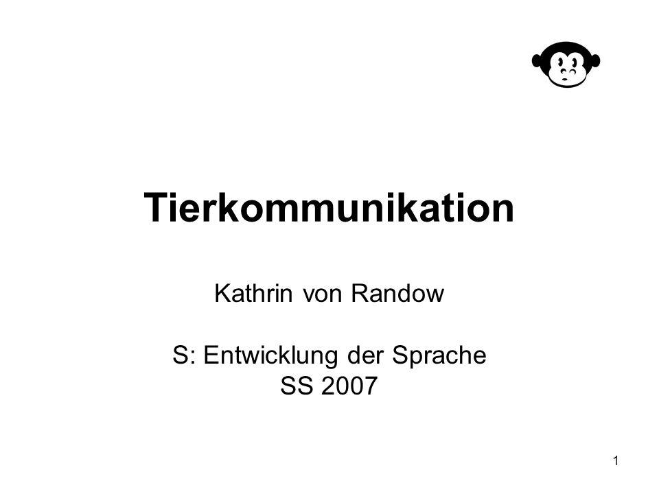 Kathrin von Randow S: Entwicklung der Sprache SS 2007