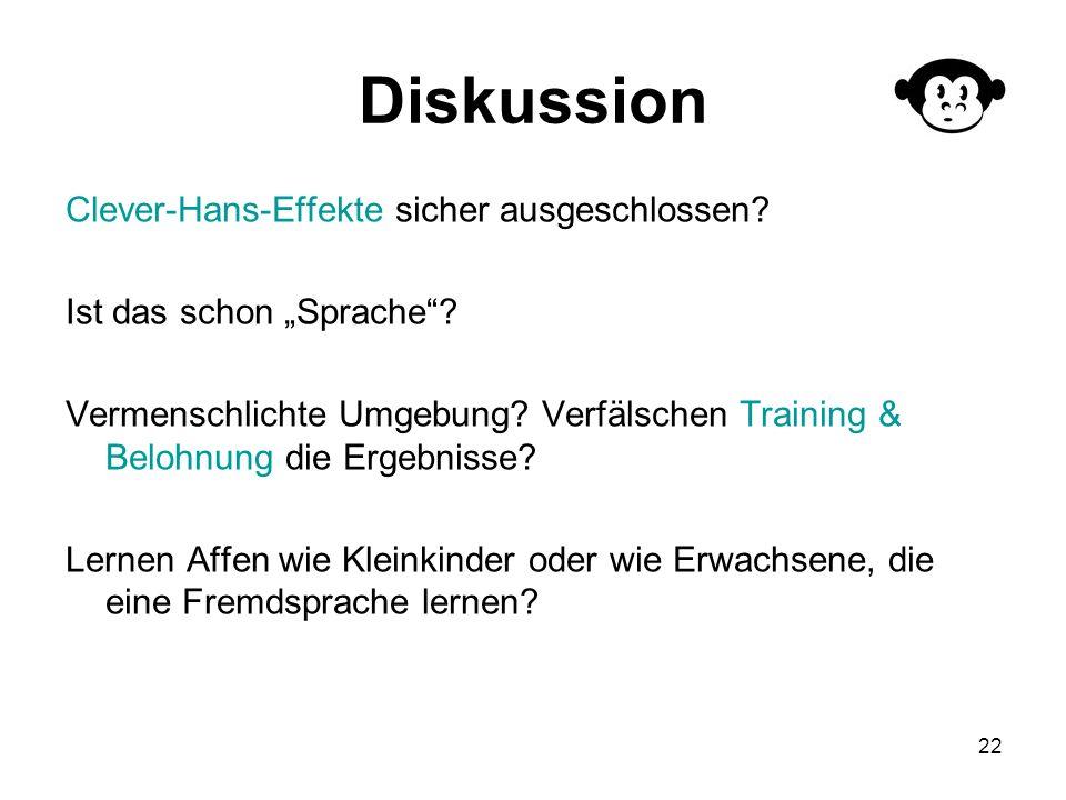 Diskussion Clever-Hans-Effekte sicher ausgeschlossen