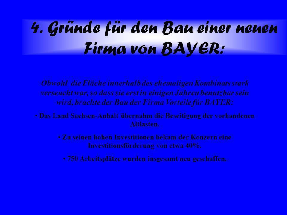 4. Gründe für den Bau einer neuen Firma von BAYER: