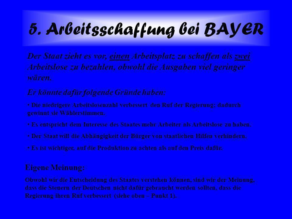 5. Arbeitsschaffung bei BAYER