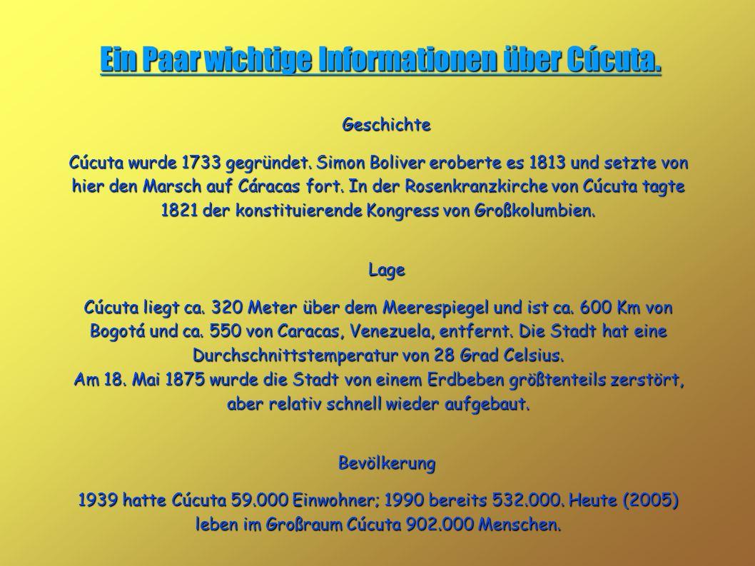 Ein Paar wichtige Informationen über Cúcuta.