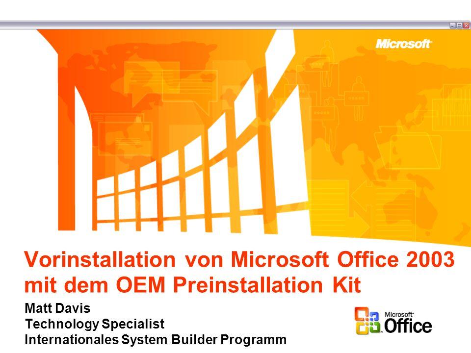 Vorinstallation von Microsoft Office 2003 mit dem OEM Preinstallation Kit