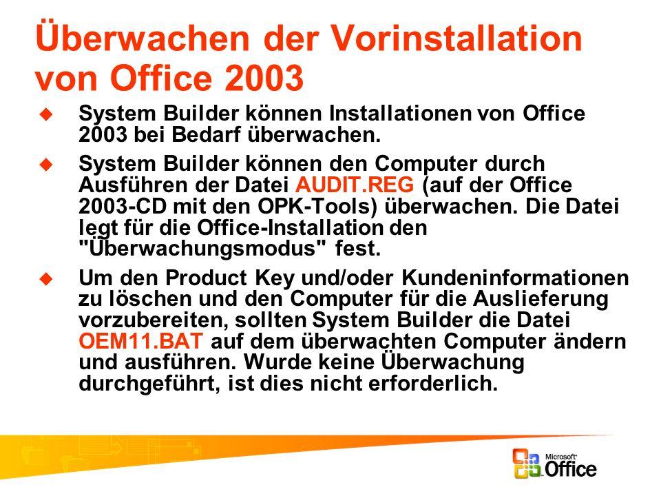 Überwachen der Vorinstallation von Office 2003