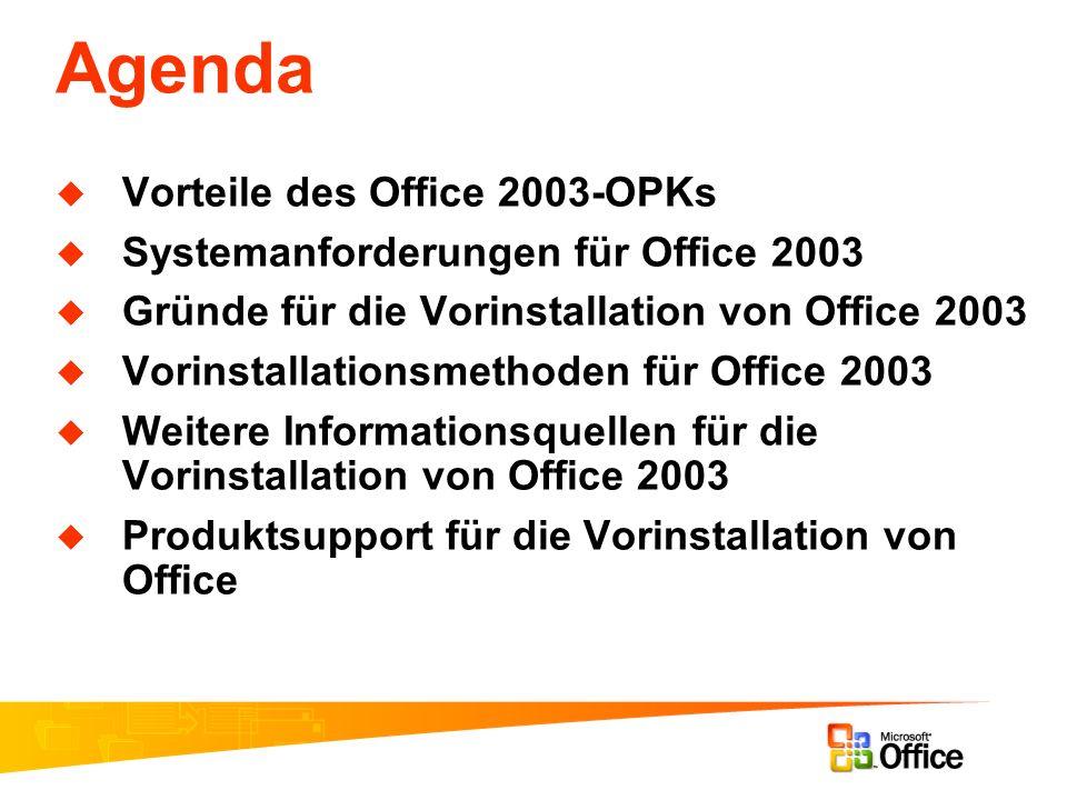 Agenda Vorteile des Office 2003-OPKs