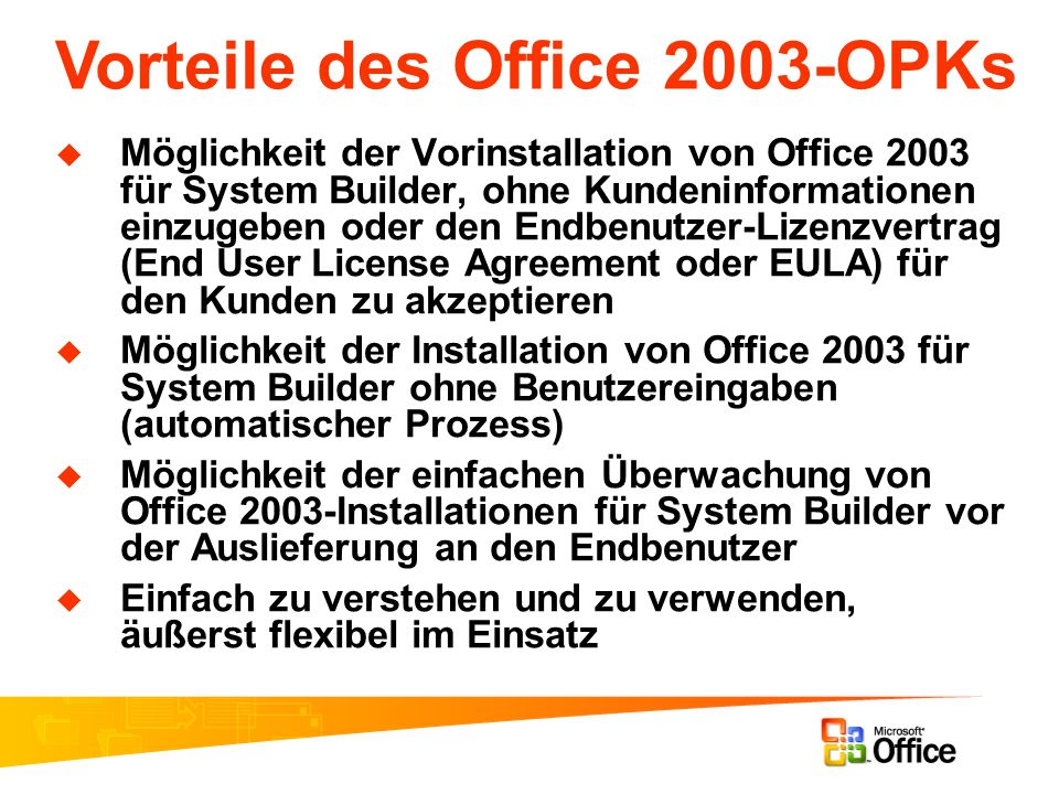 Vorteile des Office 2003-OPKs