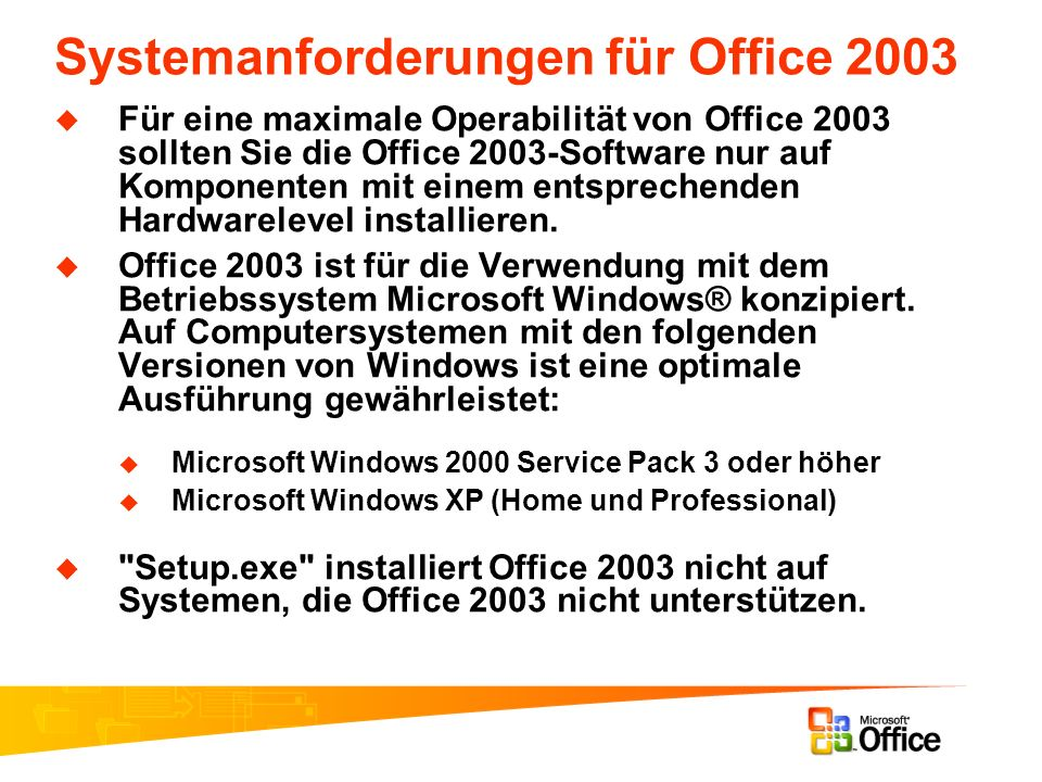 Systemanforderungen für Office 2003