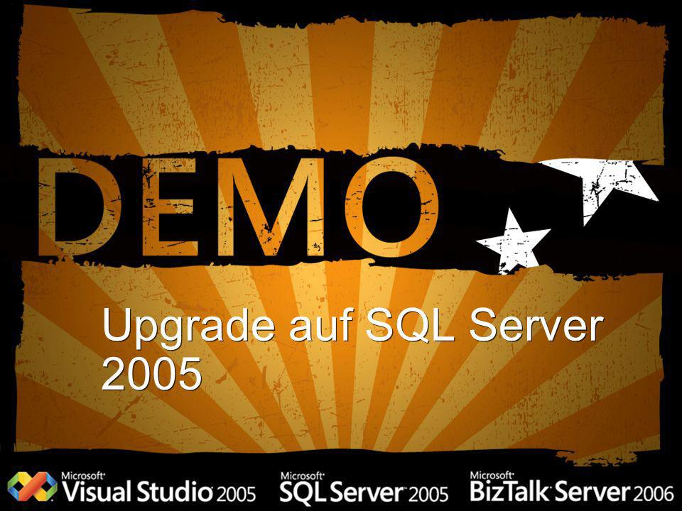 Upgrade auf SQL Server 2005 3/27/2017 3:08 PM