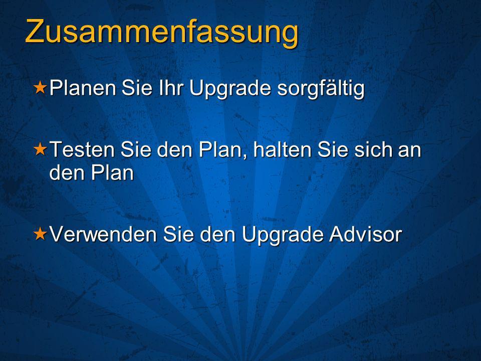Zusammenfassung Planen Sie Ihr Upgrade sorgfältig