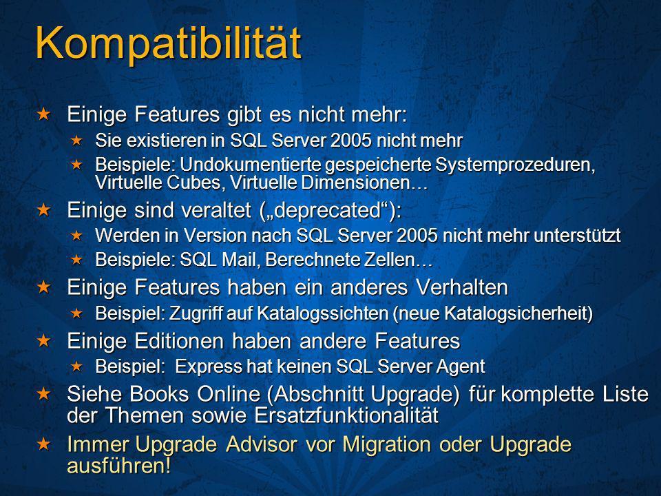Kompatibilität Einige Features gibt es nicht mehr: