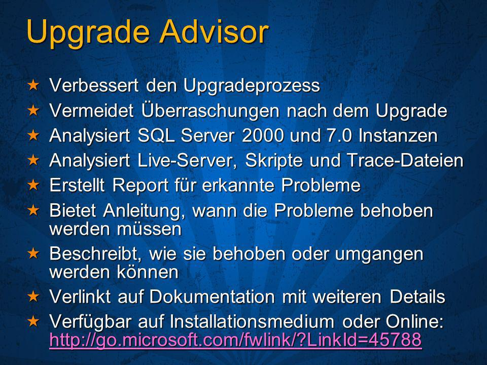 Upgrade Advisor Verbessert den Upgradeprozess