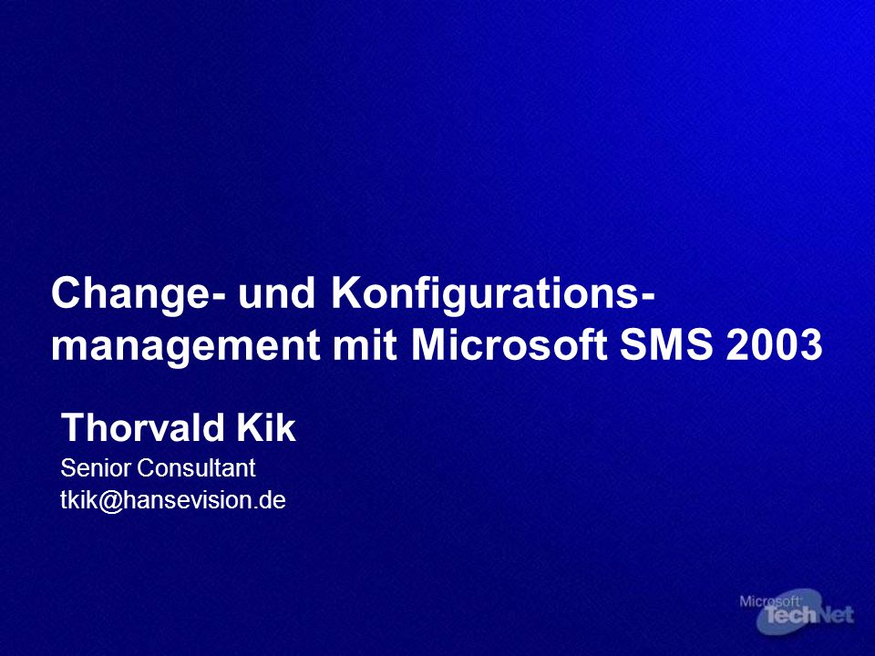 Change- und Konfigurations-management mit Microsoft SMS 2003