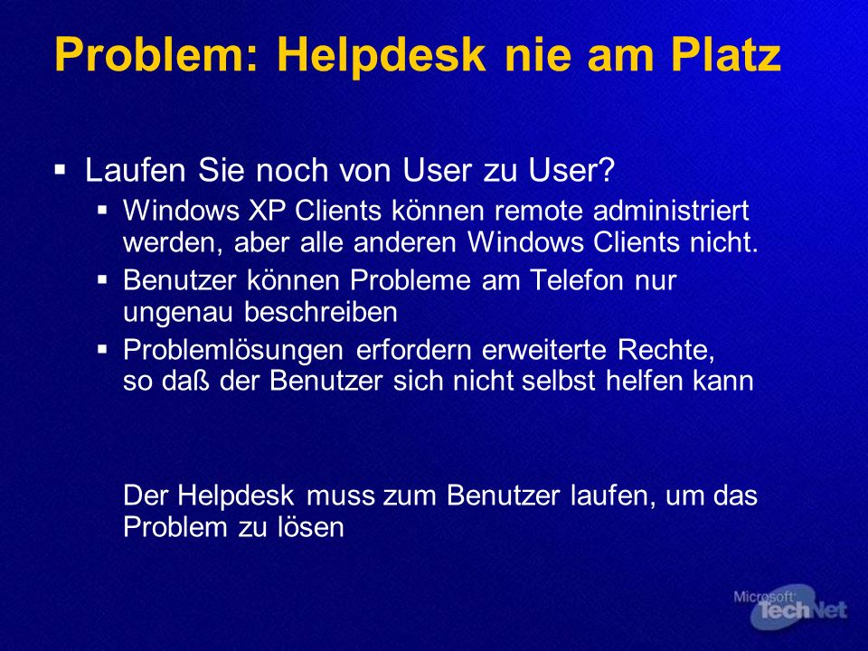 Problem: Helpdesk nie am Platz