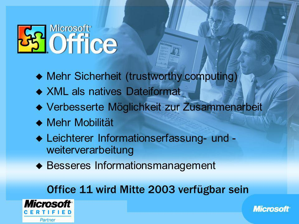 Office 11 wird Mitte 2003 verfügbar sein