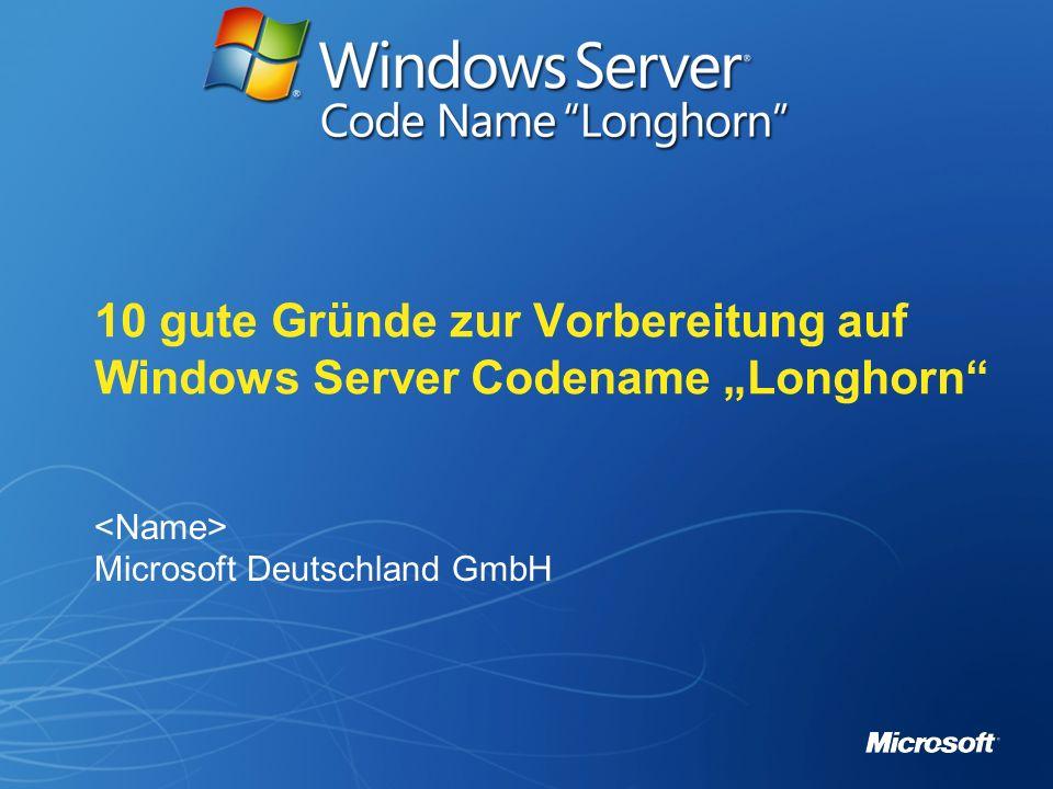 """10 gute Gründe zur Vorbereitung auf Windows Server Codename """"Longhorn"""