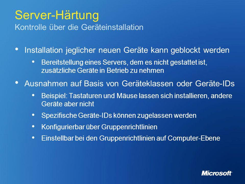 Server-Härtung Kontrolle über die Geräteinstallation