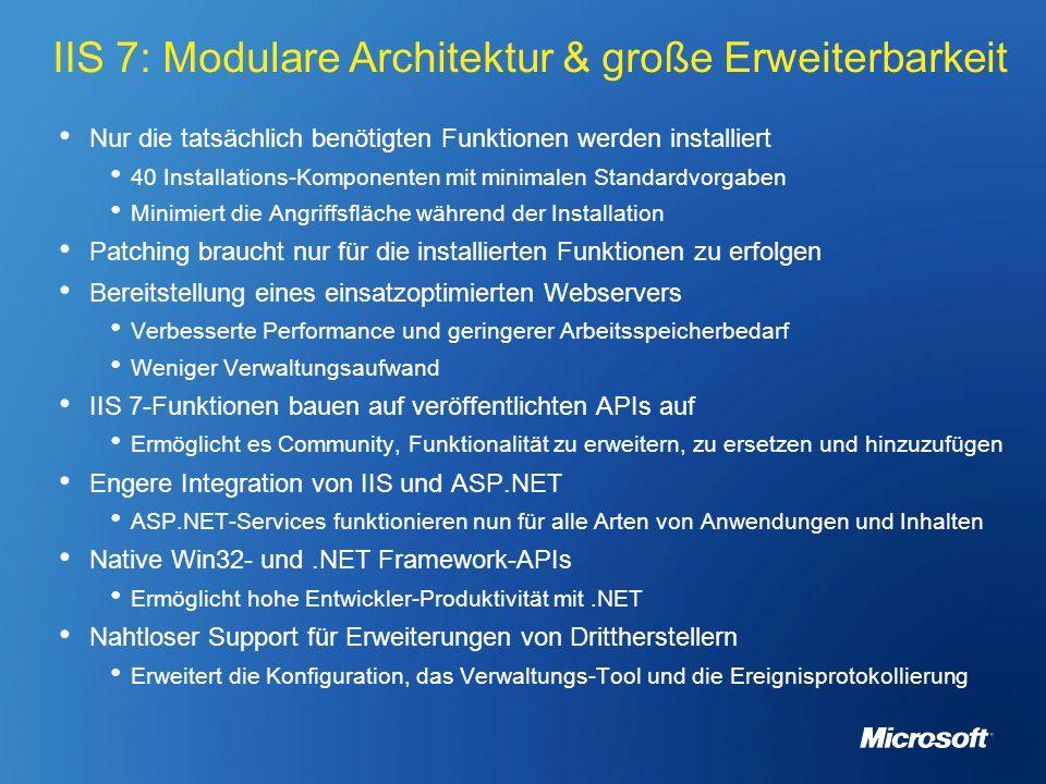IIS 7: Modulare Architektur & große Erweiterbarkeit