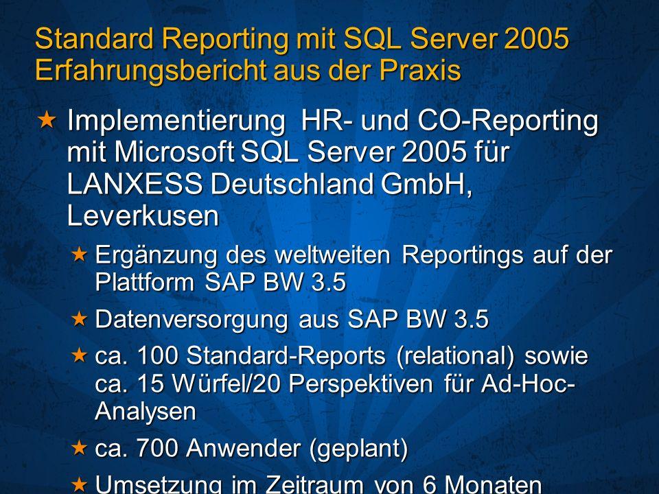 Standard Reporting mit SQL Server 2005 Erfahrungsbericht aus der Praxis