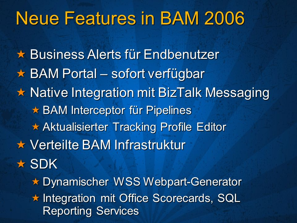 Neue Features in BAM 2006 Business Alerts für Endbenutzer
