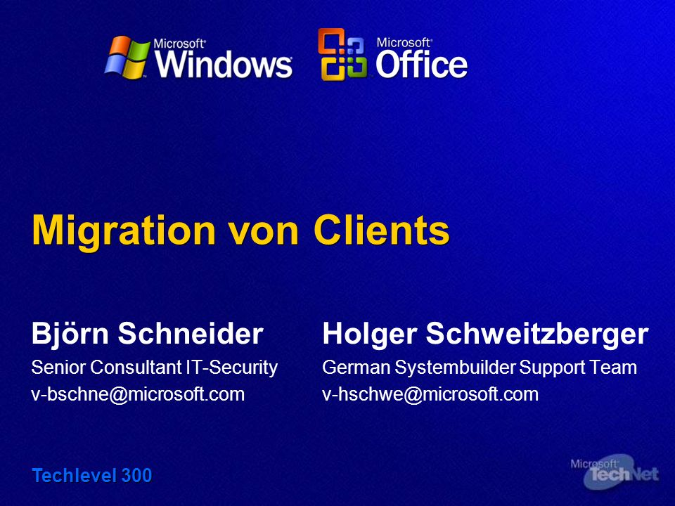 Migration von Clients Björn Schneider Holger Schweitzberger