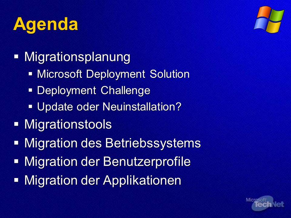 Agenda Migrationsplanung Migrationstools Migration des Betriebssystems