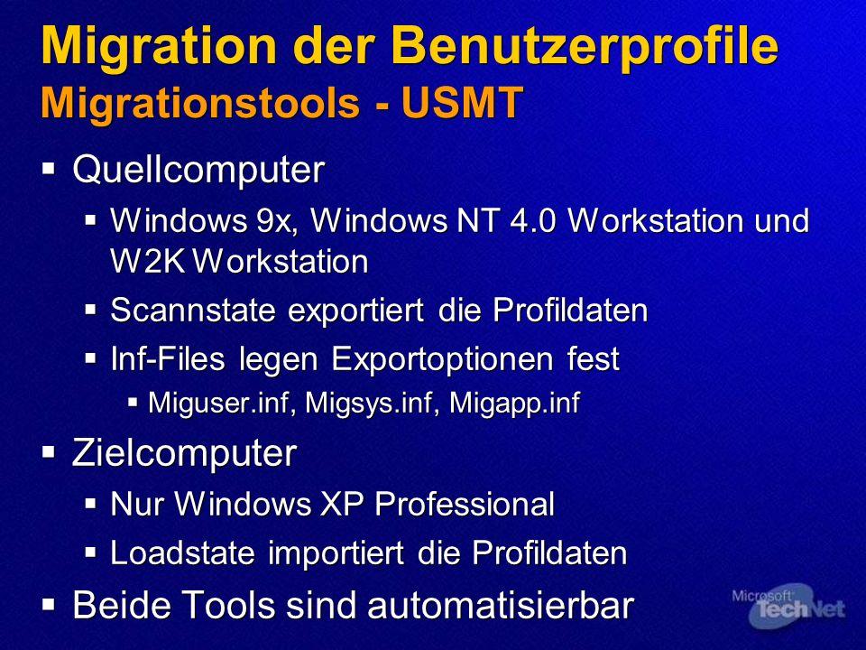 Migration der Benutzerprofile Migrationstools - USMT