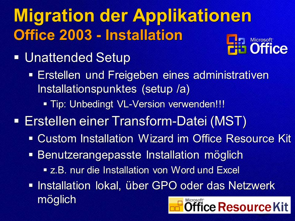 Migration der Applikationen Office 2003 - Installation