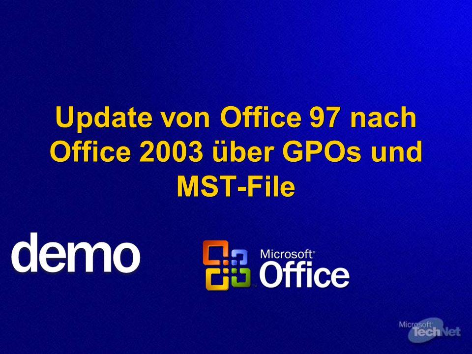 Update von Office 97 nach Office 2003 über GPOs und MST-File