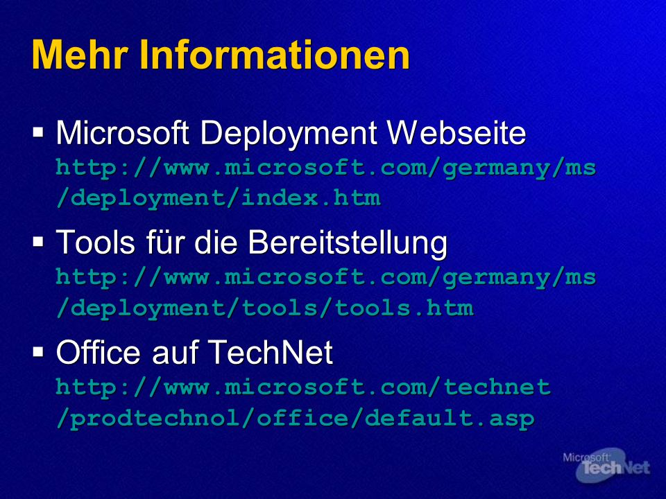 Migration von ClientsMehr Informationen. Microsoft Deployment Webseite http://www.microsoft.com/germany/ms /deployment/index.htm.