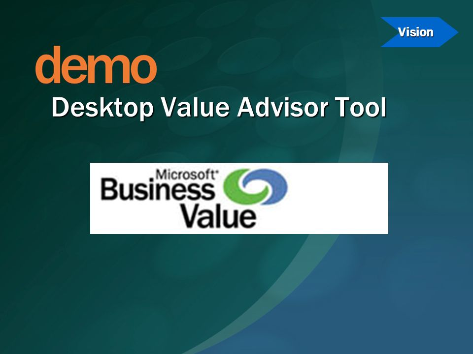 Desktop Value Advisor Tool