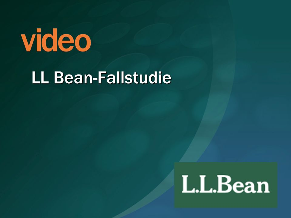 LL Bean-Fallstudie ROLL VIDEO