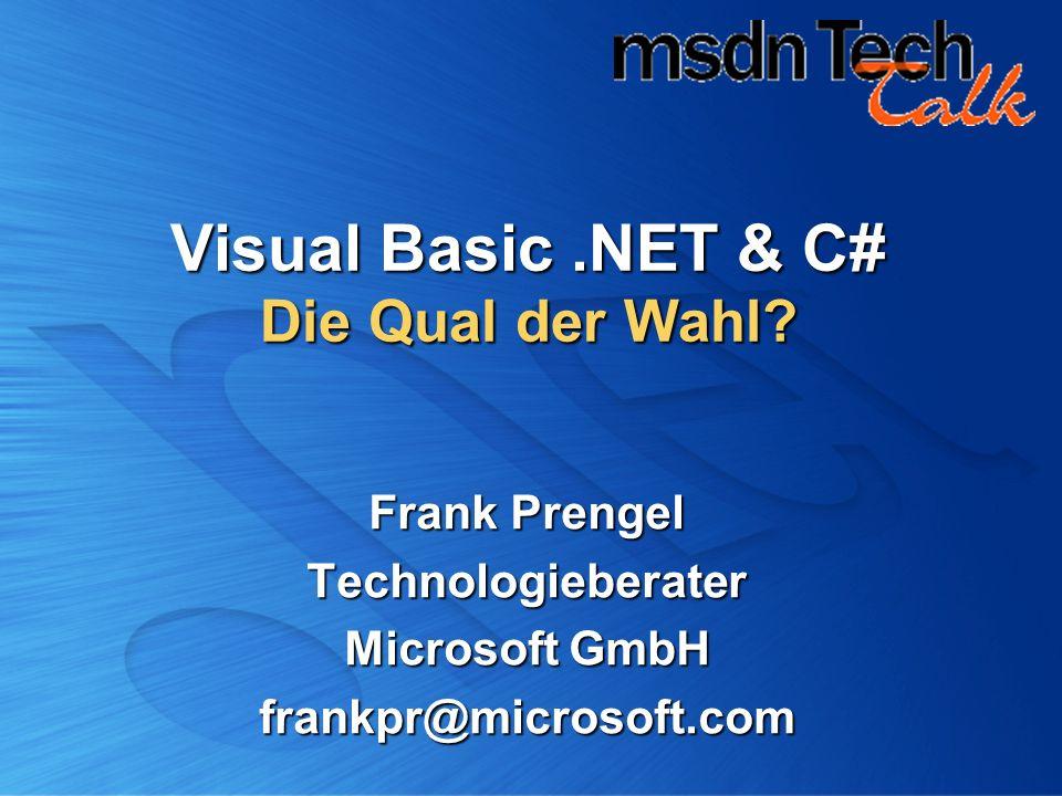 Visual Basic .NET & C# Die Qual der Wahl
