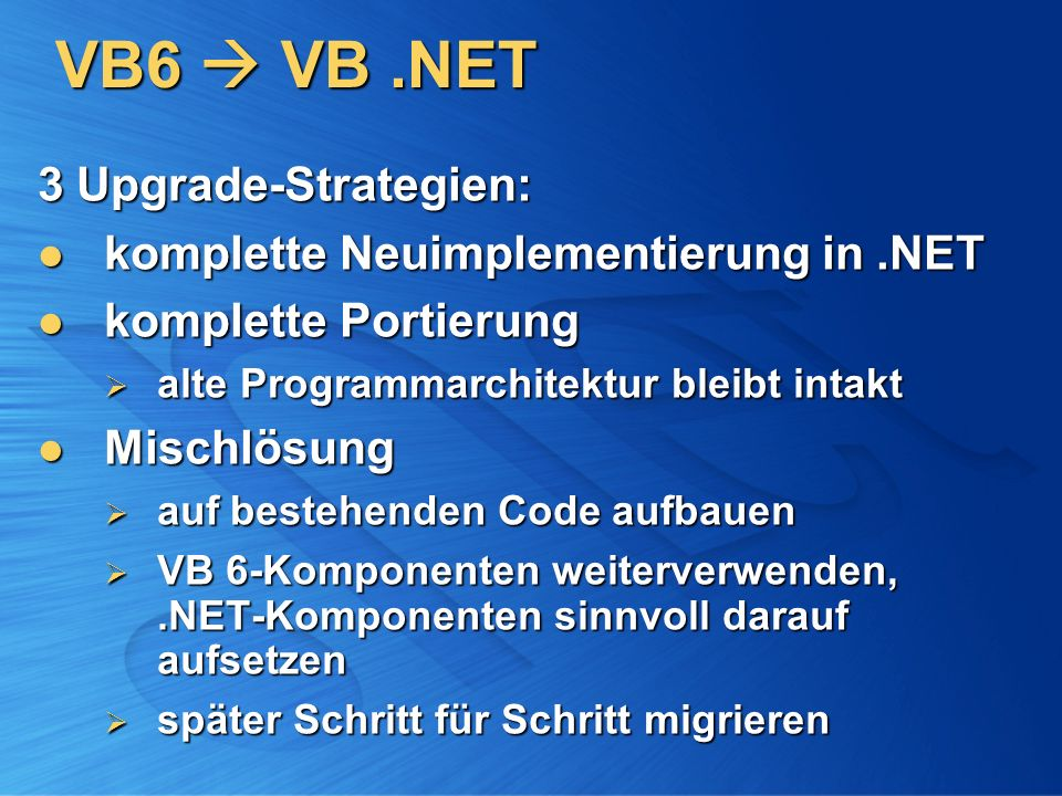VB6  VB .NET 3 Upgrade-Strategien:
