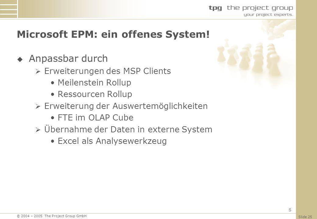 Microsoft EPM: ein offenes System!