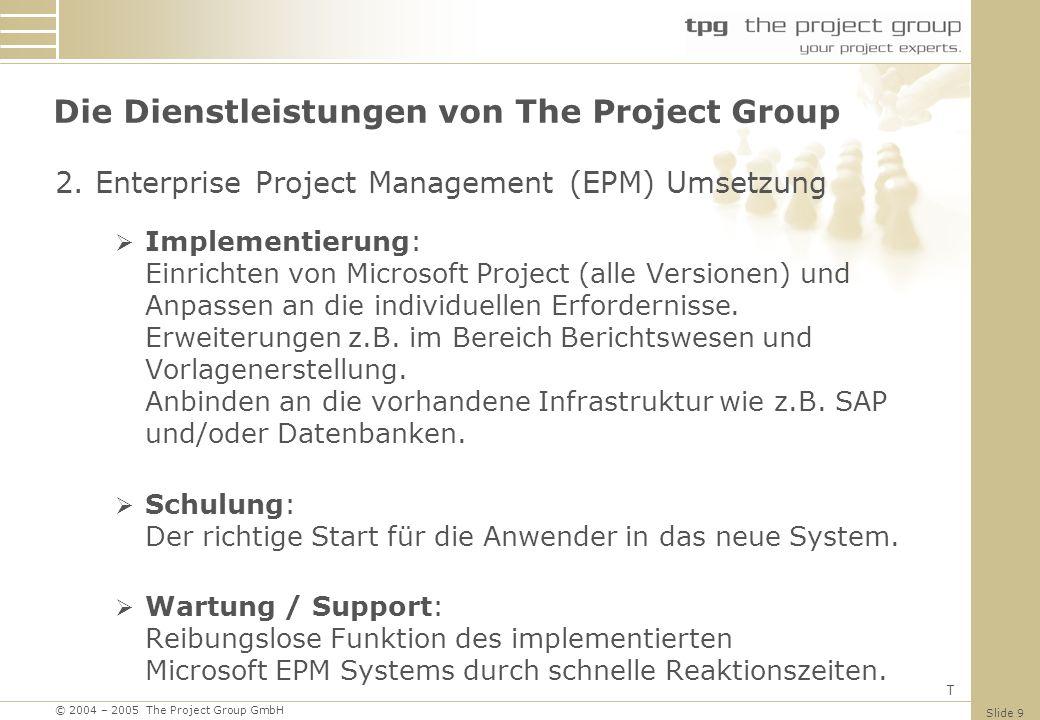 Die Dienstleistungen von The Project Group