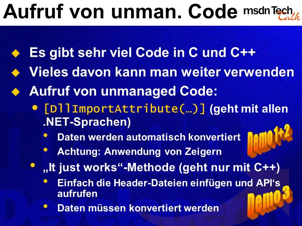 Aufruf von unman. Code Demo 1+2 Demo 3