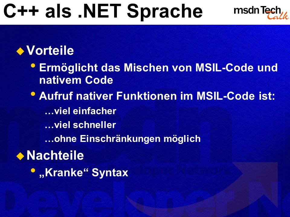 C++ als .NET Sprache Vorteile Nachteile