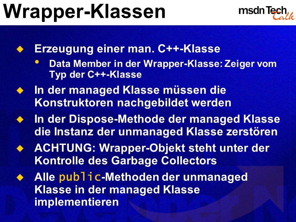 Wrapper-Klassen Erzeugung einer man. C++-Klasse