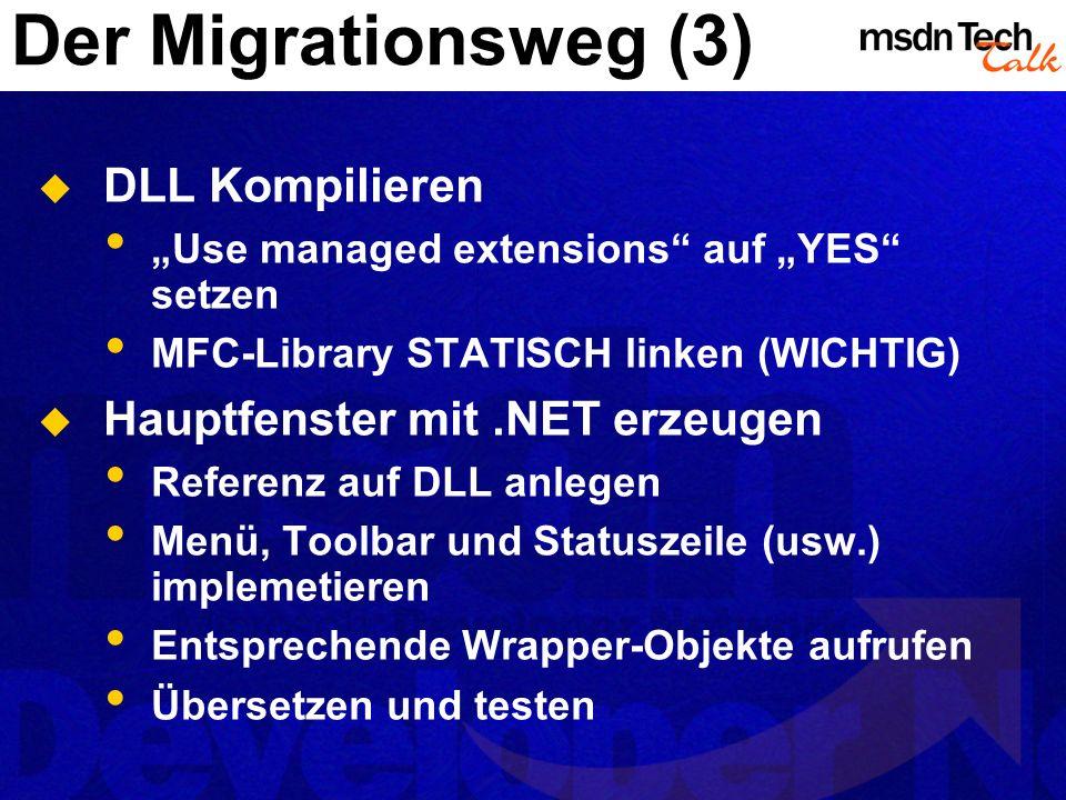 Der Migrationsweg (3) DLL Kompilieren Hauptfenster mit .NET erzeugen