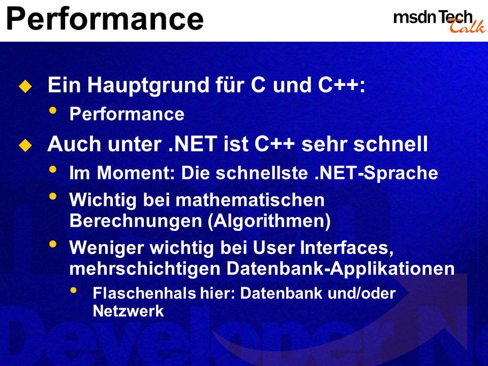 Performance Ein Hauptgrund für C und C++: